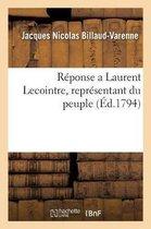Reponse a Laurent Lecointre, representant du peuple