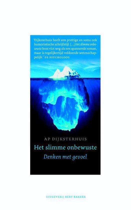 Boek cover Het slimme onbewuste van Ap Dijksterhuis (Onbekend)
