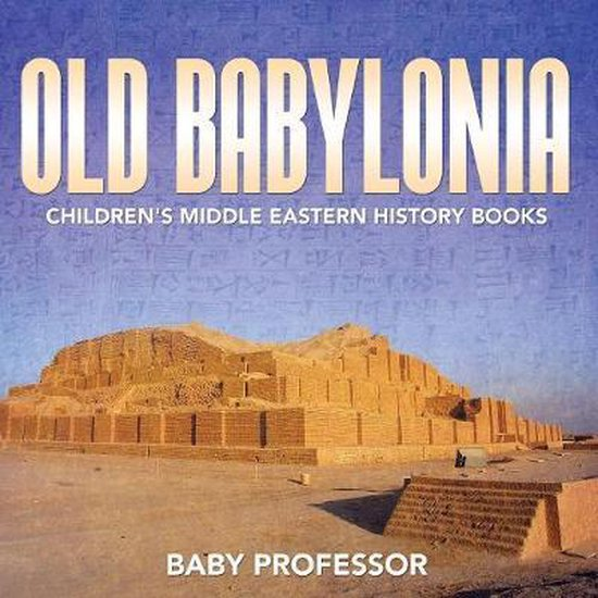 Old Babylonia Children's Middle Eastern History Books