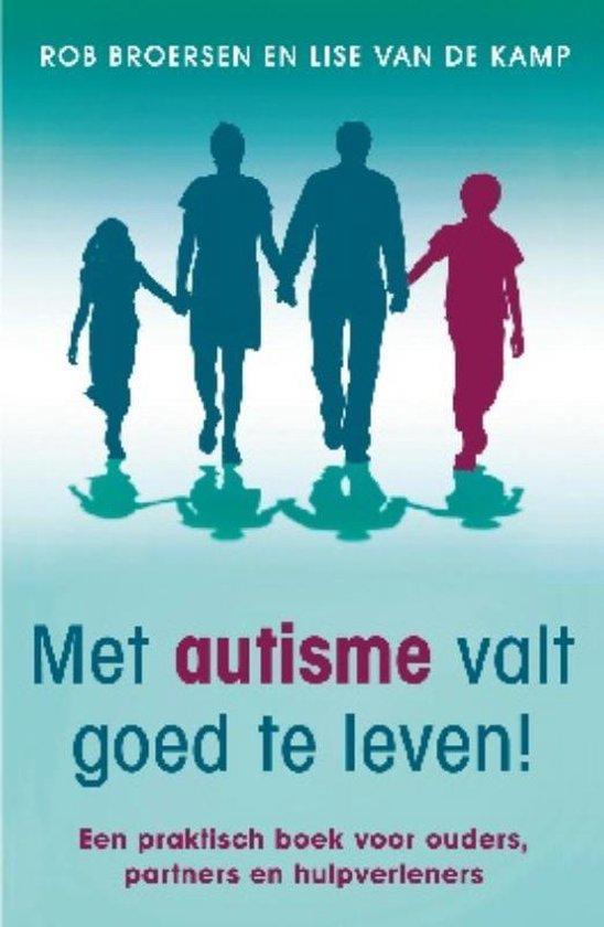 Boek cover Met autisme valt goed te leven! van Rob Broersen (Paperback)