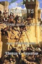 Knights at Edinburgh Castle