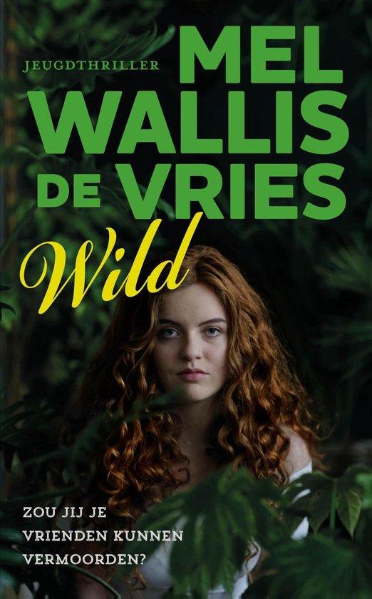 Boek cover Wild van Mel Wallis de Vries (Hardcover)