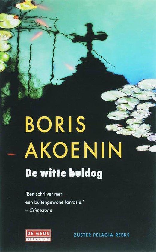 De witte buldog - Boris Akoenin   Fthsonline.com
