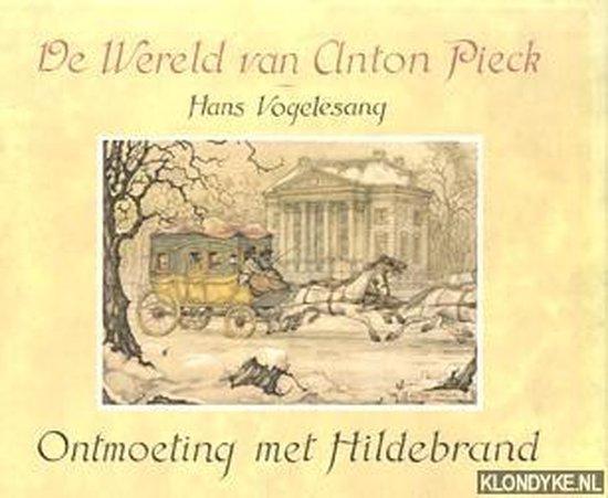 Ontmoeting met hildebrand - Anton Pieck |