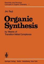 Organic Synthesis by Means of Transition Metal Complexes