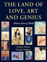 Boek cover The Land of Love, Art and Genius Master Artists of India van Rodney N Charles