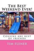 Boek cover The Best Weekend Ever! van Tim a Flener