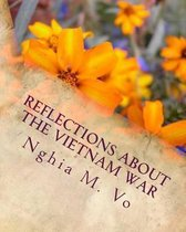 Reflections about the Vietnam War