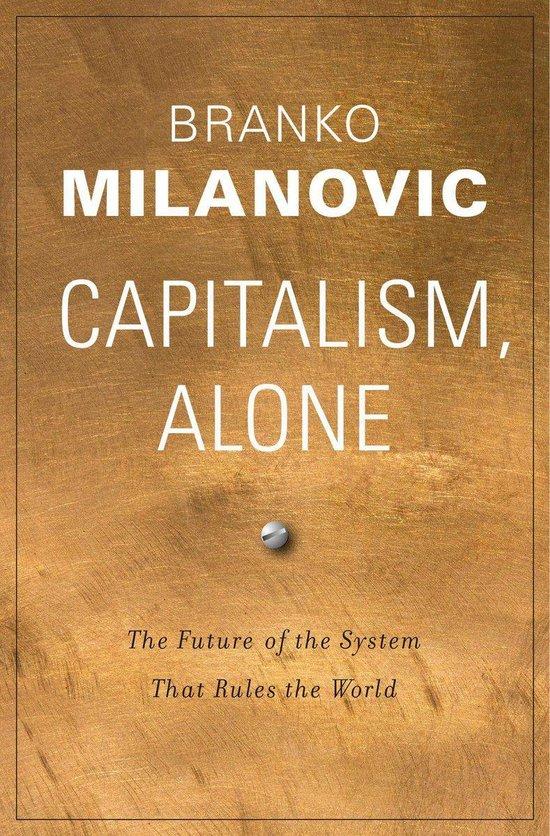 bol.com | Capitalism, Alone (ebook), Branko Milanovic | 9780674242869 |  Boeken