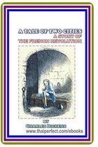 A Tale of Two Cities / A Story of the French Revolution by Charles Dickens