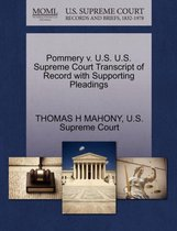 Boek cover Pommery V. U.S. U.S. Supreme Court Transcript of Record with Supporting Pleadings van Thomas H Mahony