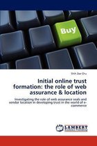 Initial Online Trust Formation