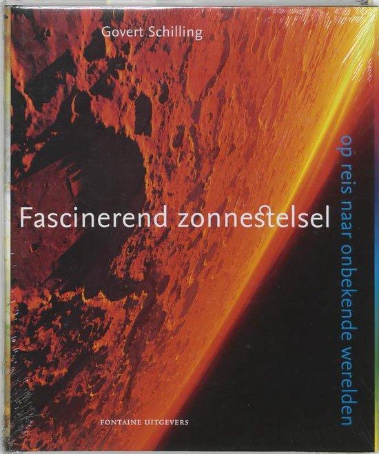 Fascinerend Zonnestelsel - Govert Schilling |