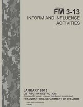 Field Manual FM 3-13 Inform and Influence Activities January 2013