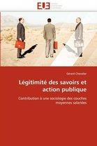 L�gitimit� Des Savoirs Et Action Publique