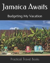 Jamaica Awaits