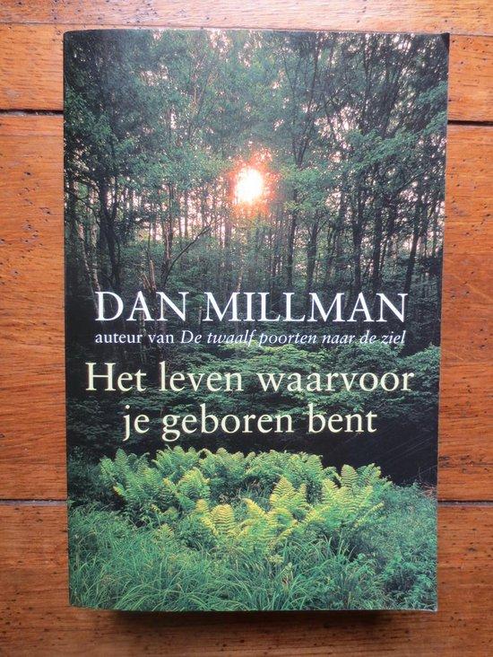 Het Leven Waarvoor Je Geboren Bent - Dan Millman |