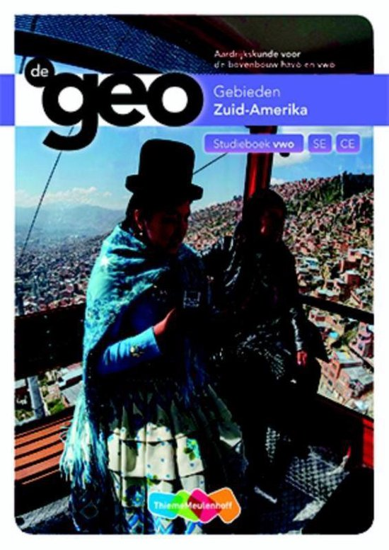 De Geo Zuid-Amerika bovenbouw vwo studieboek - J.H. Bulthuis |