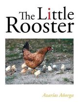 The Little Rooster