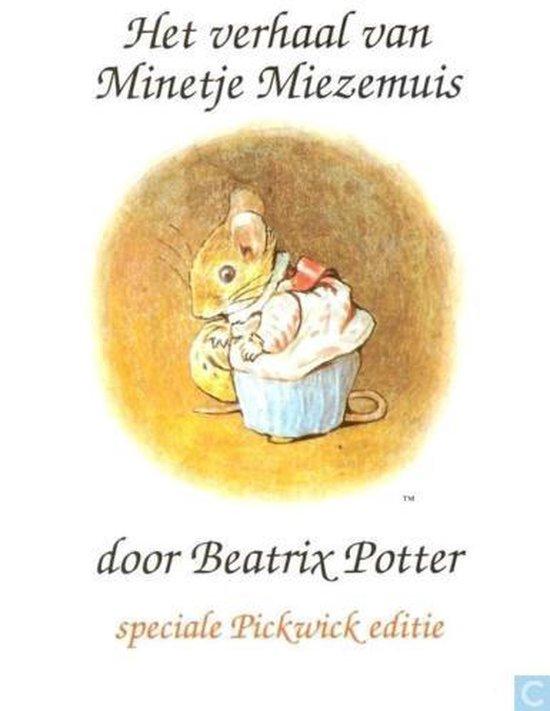 Het verhaal van Minetje Miezemuis - Beatrix Potter |