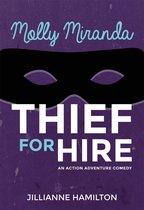 Molly Miranda: Thief for Hire (Book 1)
