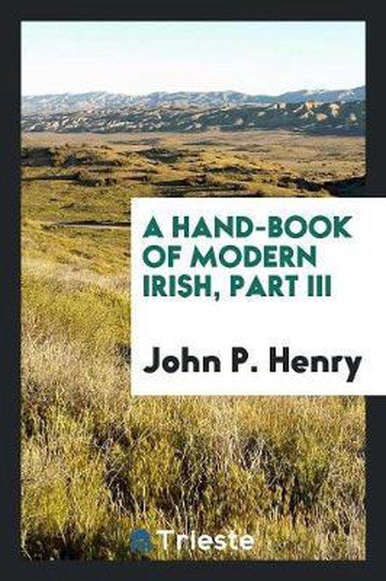 A Hand-Book of Modern Irish, Part III