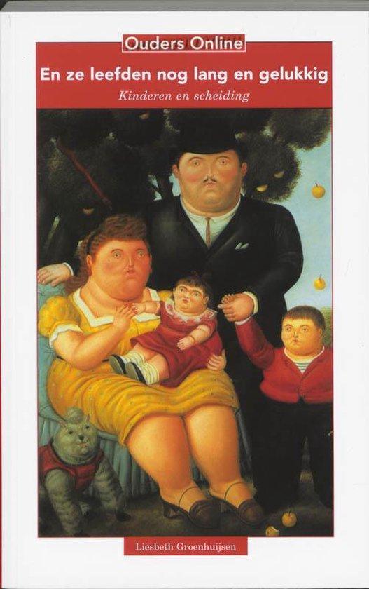 Ouders on line - En ze leefden nog lang en gelukkig - L. Groenhuijsen |
