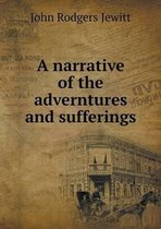 A Narrative of the Adverntures and Sufferings