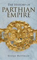 The History of Parthian Empire