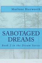 Sabotaged Dreams