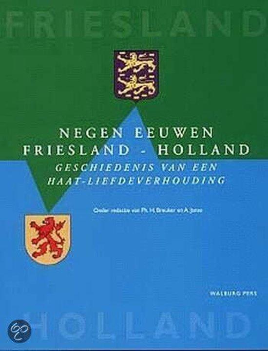 Negen eeuwen Friesland-Holland - Oscar Breukers |