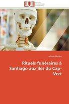 Rituels Fun�raires � Santiago Aux �les Du Cap-Vert
