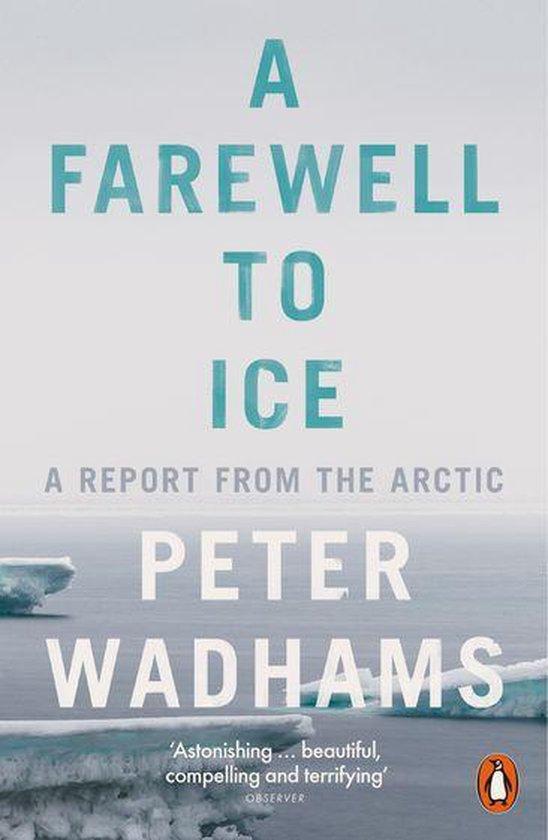 Boek cover A Farewell to Ice van Peter Wadhams (Onbekend)