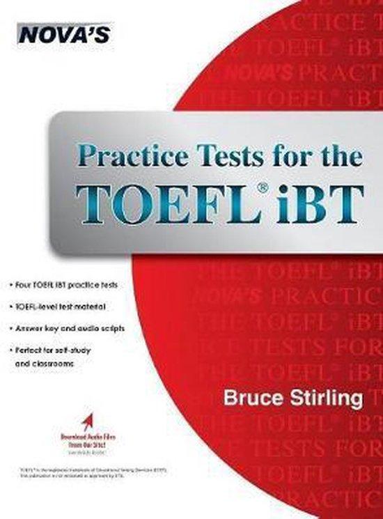 Boek cover Practice Tests for the TOEFL IBT van Bruce Stirling (Hardcover)