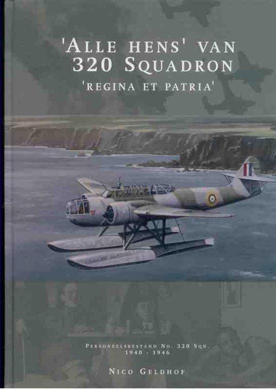 Alle Hens van 320 Squadron - Nico Geldhof |