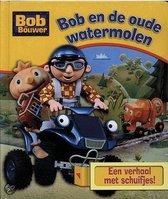Bob en de oude watermolen