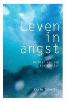 Leven in angst