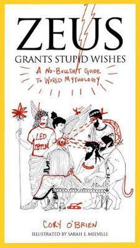 Boek cover Zeus Grants Stupid Wishes van Cory OBrien (Paperback)