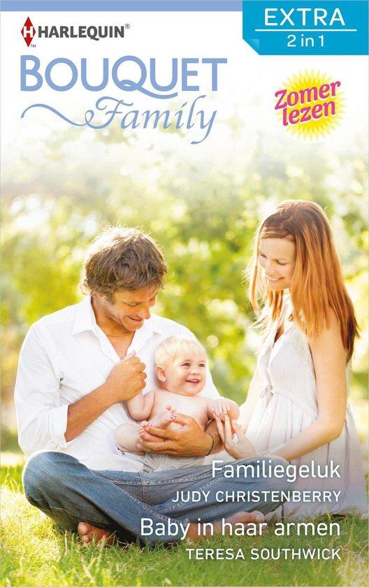 Bouquet Extra 515 - Familiegeluk; Baby in haar armen - Judy Christenberry pdf epub
