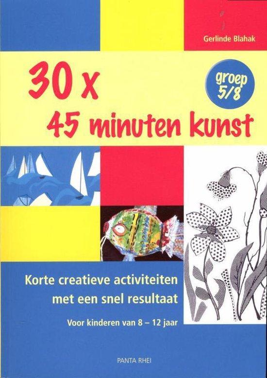 30 x 45 Minuten Kunst Groep 5/8 - Gerlinde Blahak pdf epub