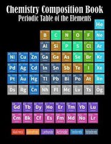 Chemistry Composition Book Periodic Table Of The Elements