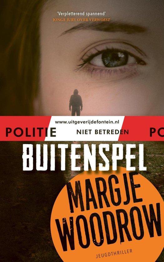 Politie niet betreden - Buitenspel - Margje Woodrow |