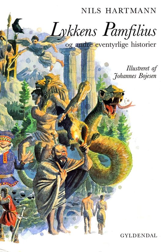Lykkens Pamfilius og andre eventyrlige historier
