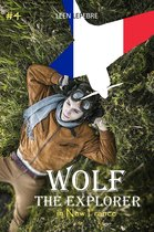 Wolf, the Explorer #4 (Wolf in New France)