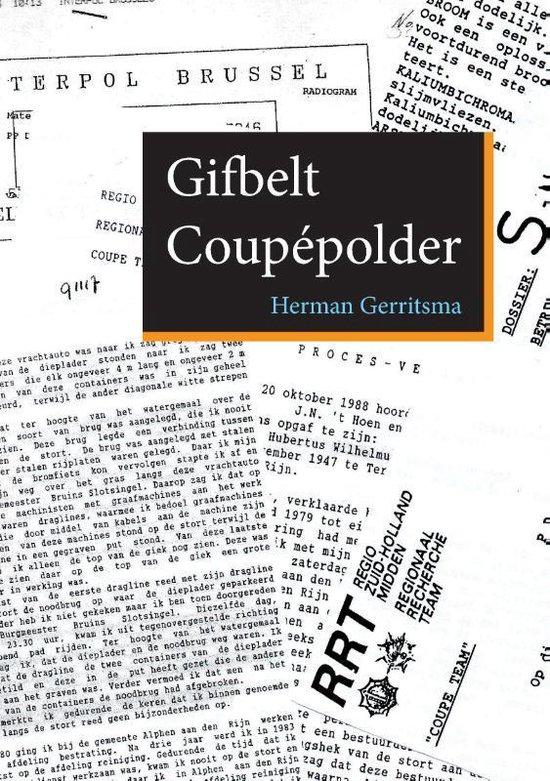 Gifbelt Coupépolder - Herman Gerritsma |