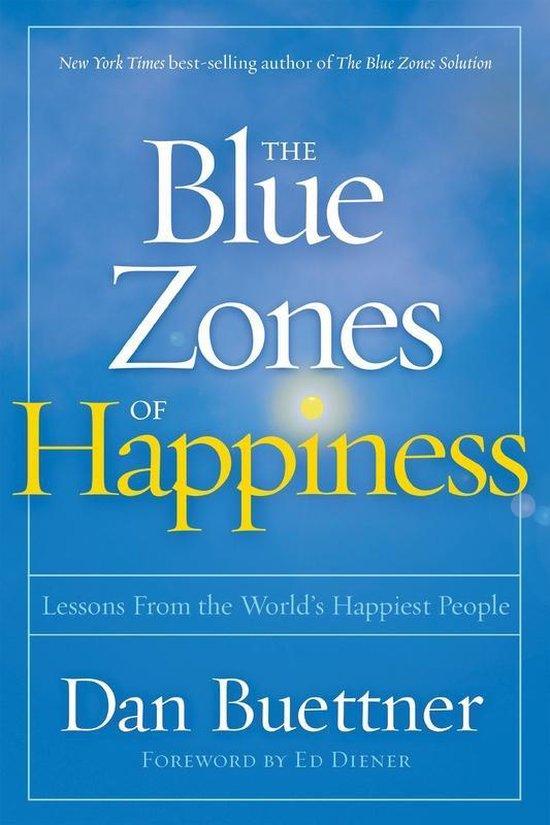 Boek cover Blue Zones of Happiness van Dan Buettner (Paperback)