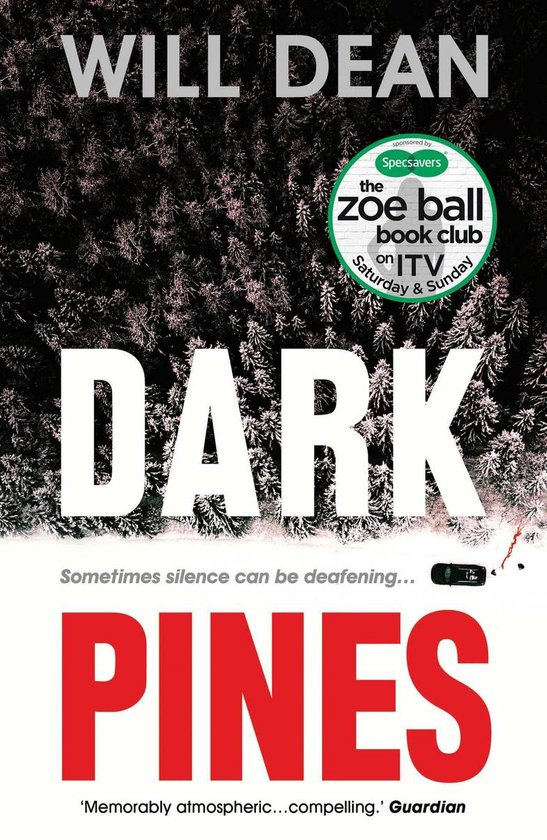 Boek cover Dark Pines: The tension is unrelenting, and I cant wait for Tuvas next outing. - Val McDermid van Will Dean (Onbekend)