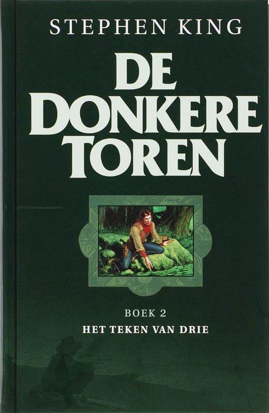 De Donkere Toren 2 - Het teken van drie - Stephen King | Readingchampions.org.uk