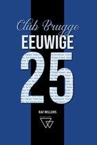 Eeuwige 25 1 - Eeuwige 25 Club Brugge