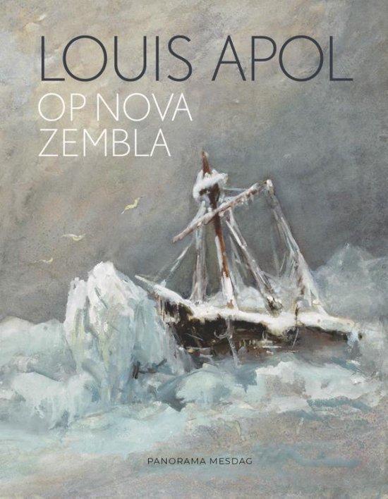 Louis Apol op Nova Zembla - Suzanne Veldink  